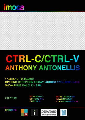 CTRL-C/CTRL-V: Exhibition of work by Anthony Antonellis